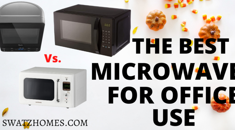 The best microwave oen for office use 2020