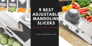 best adjustable mandoline slicers