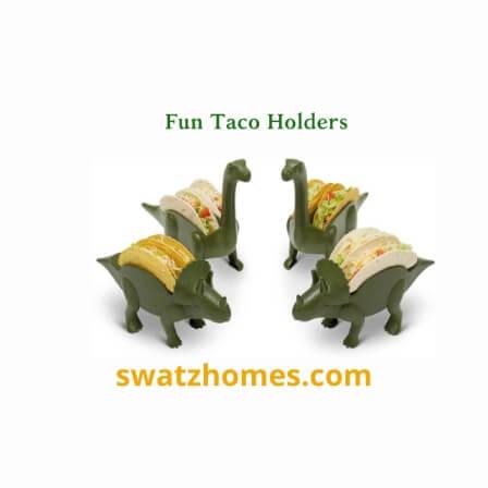 Fun Taco Holders