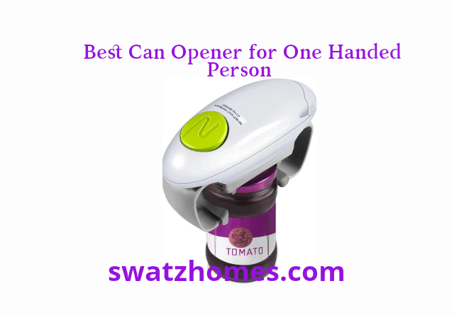 Best Can Opener for One Handed Person