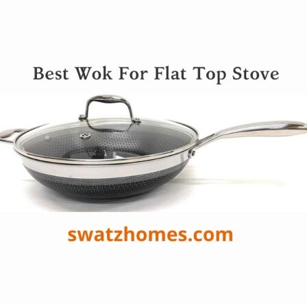 Best Woks For Flat Top Stove
