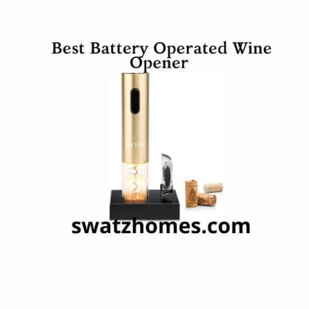 Best Battery Operated Wine Opener